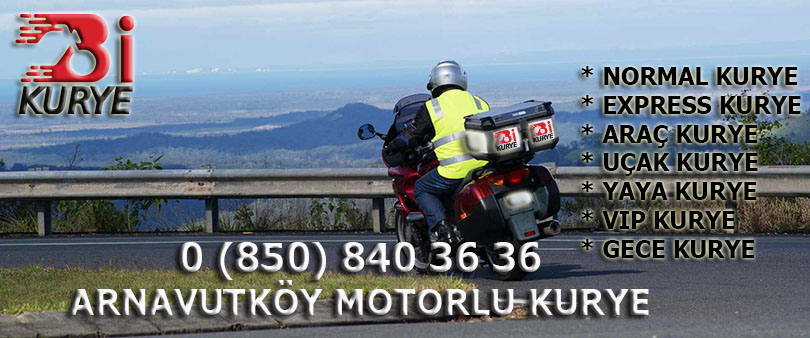 Arnavutköy Motorlu Kurye
